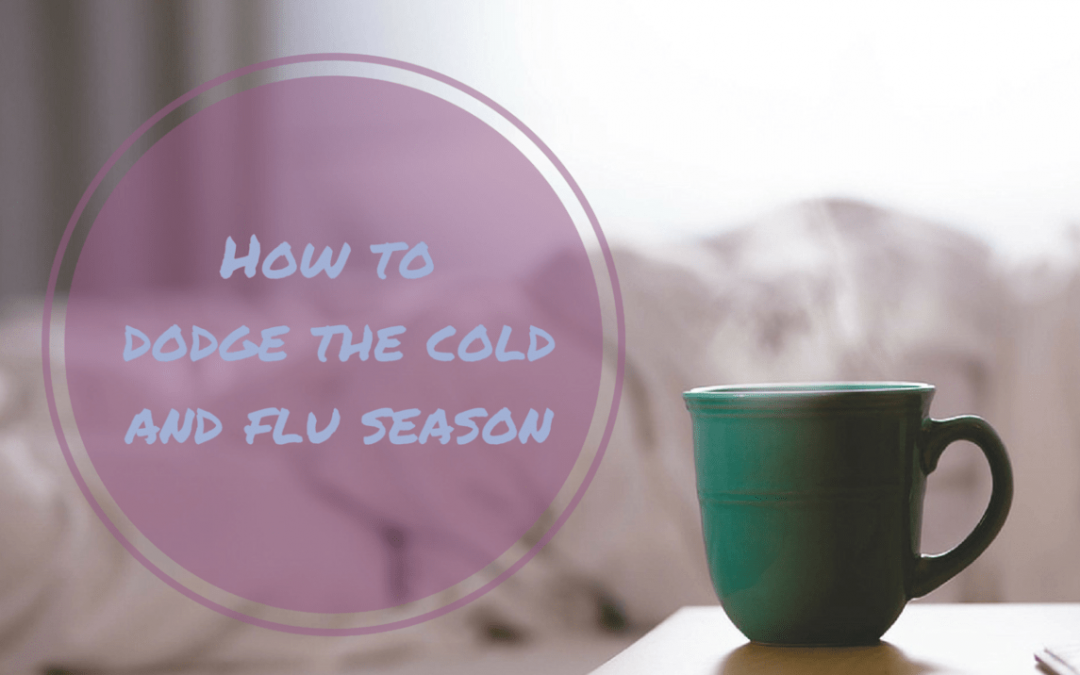 How to Dodge the Cold and Flu Season