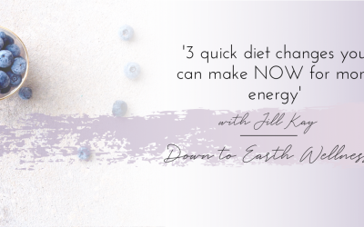 3 quick diet changes that you can make NOW for more energy