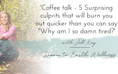 """5 Surprising culprits that will burn you out quicker than you can say """"Why am I so damn tired?"""""""